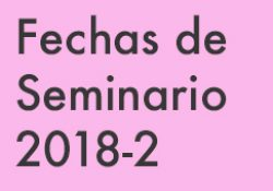 Fechas de Seminario 2018-2