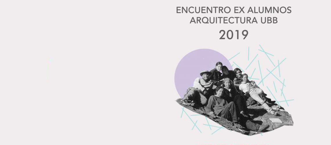 Encuentro de Ex-Alumnos Arquitectura UBB 2019 / Inscripciones Disponibles!