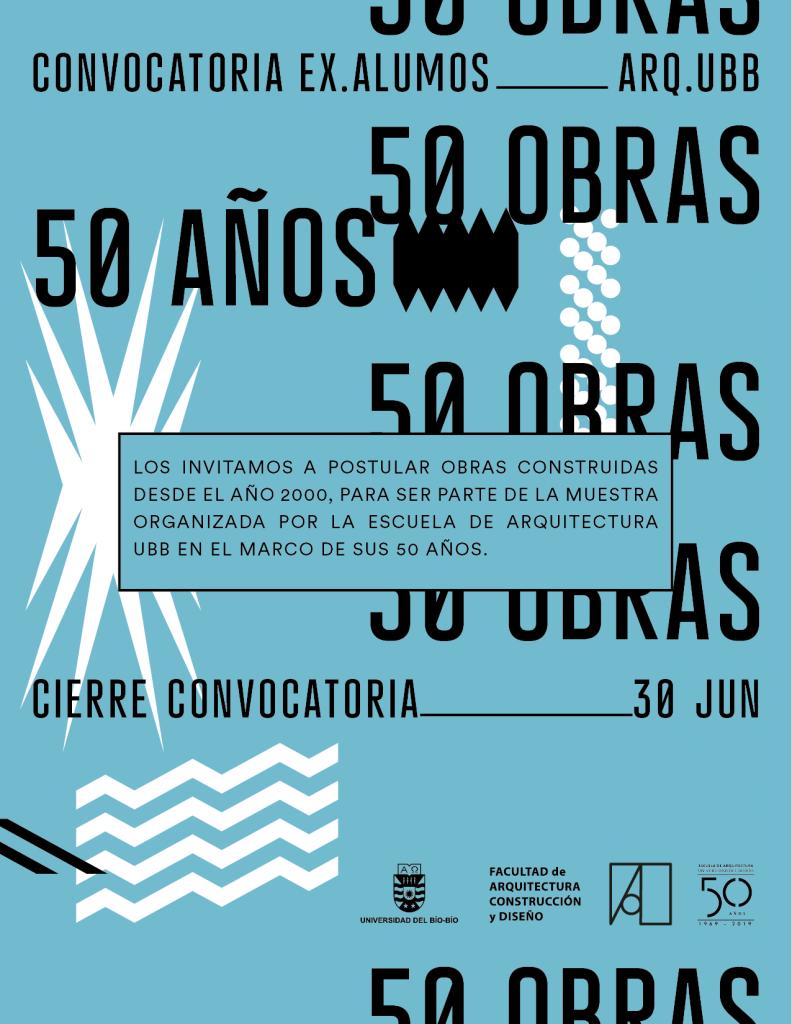 50 Obras - 50 Años Escuela de Arquitectura UBB
