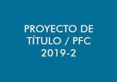PFC / Proyecto de Título 2019-2