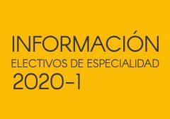 Información Electivos de Especialidad 2020-1