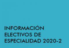 Información Electivos de Especialidad 2020-2