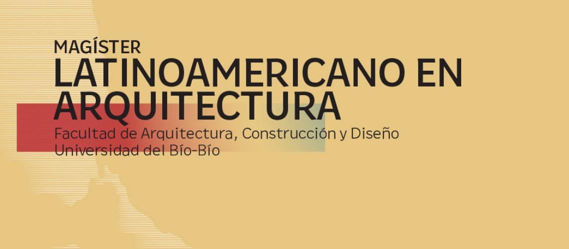 Nuevo: Magister Latinoamericano en Arquitectura [MLA]