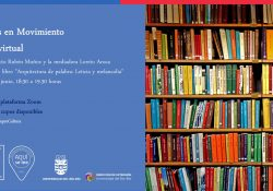 Invitación: Dialogos en Movimiento. Arquitectura de palabra: Leticia y Melancolía